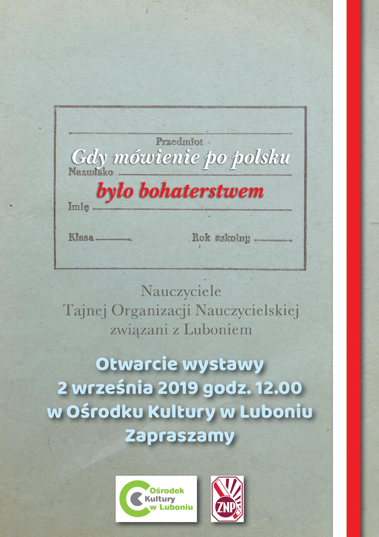 Gdy mówienie po polsku było bohaterstwem