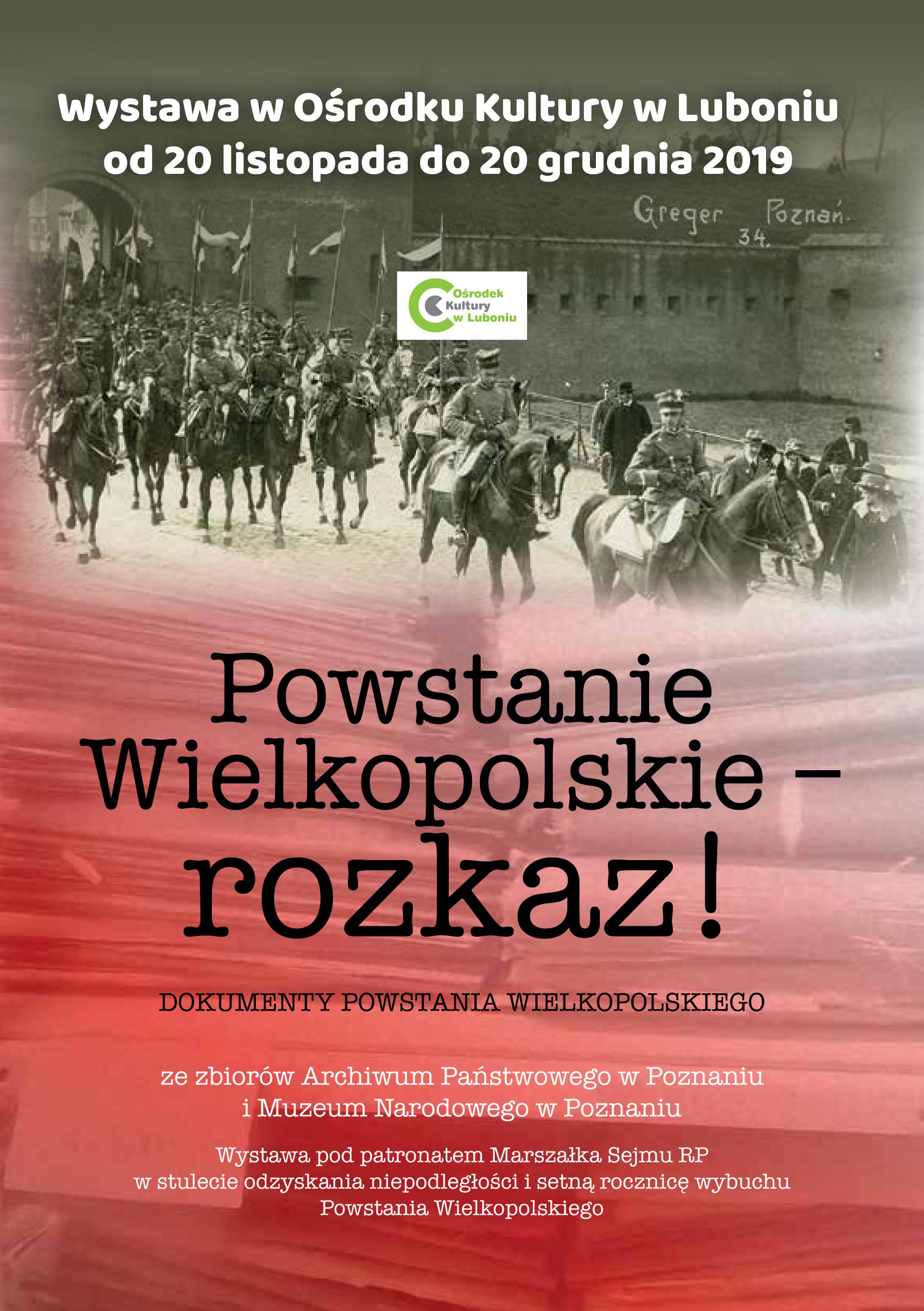 """Wystawa """"Powstanie Wielkopolskie- Rozkaz"""""""